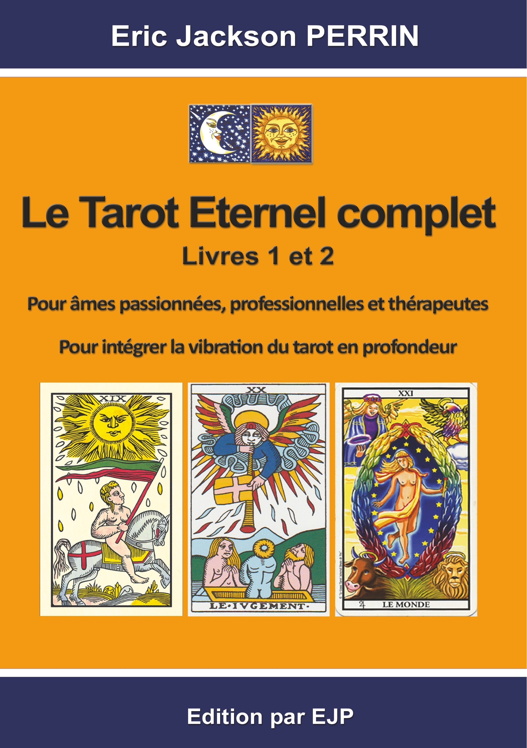 LE TAROT ETERNEL COMPLET