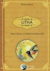 LITHA - RITUELS, RECETTES ET TRADITIONS DU SOLSTICE D'ETE