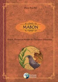MABON - RITUELS, RECETTES & HISTOIRE DE L'EQUINOXE D'AUTOMNE