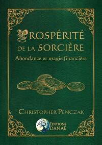 PROSPERITE DE LA SORCIERE - ABONDANCE ET MAGIE FINANCIERE