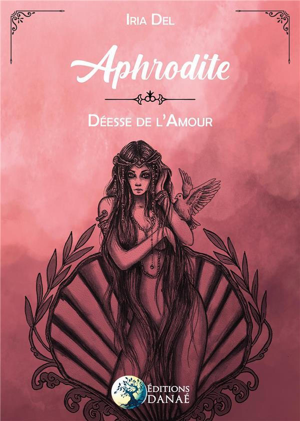 APHRODITE - MAITRESSE DE L'AMOUR