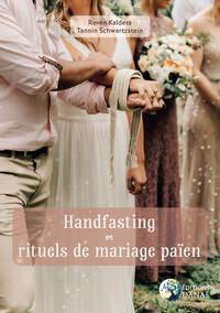 HANDFASTING ET RITUELS DE MARIAGE PAIEN