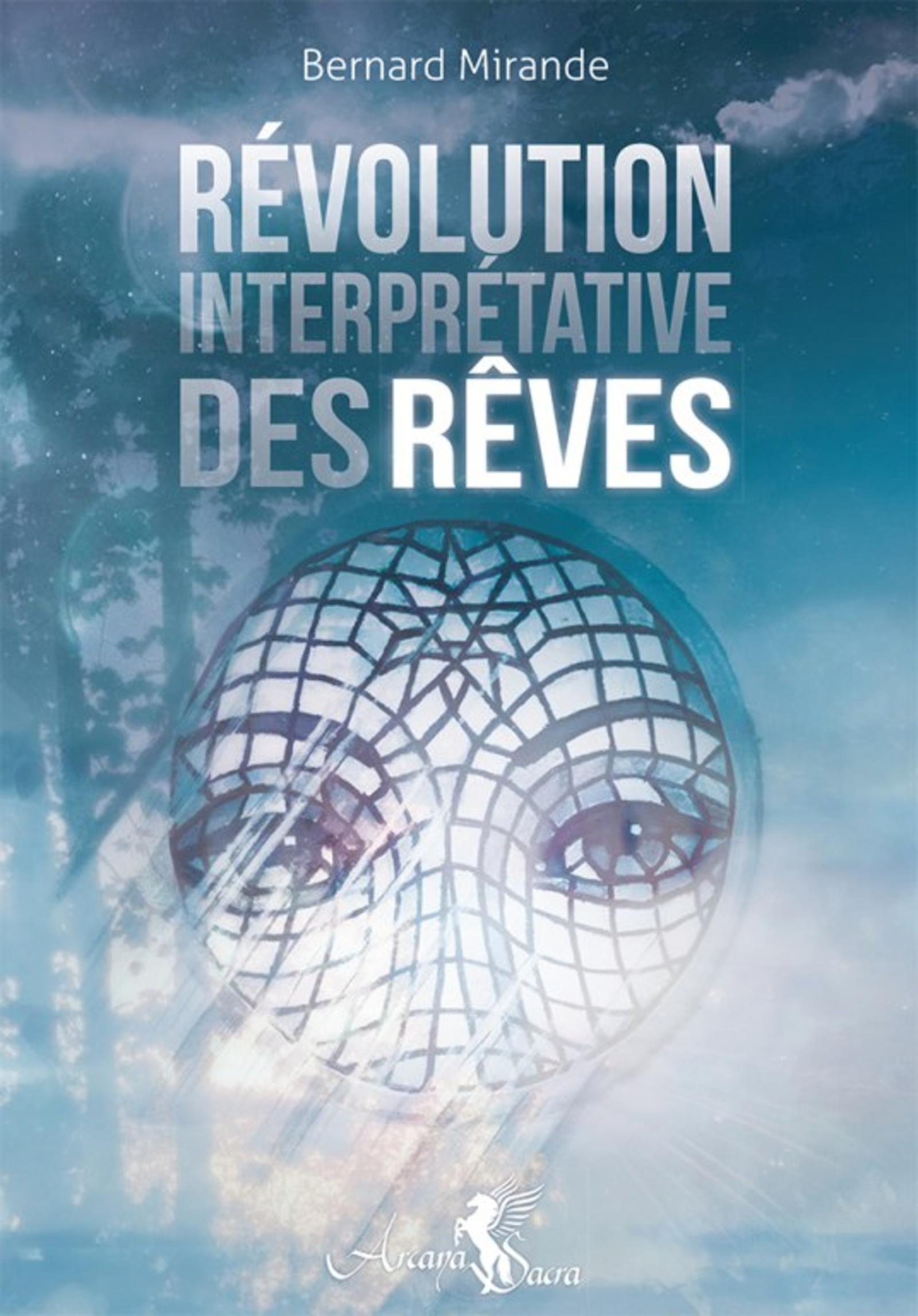 REVOLUTION INTERPRETATIVE DES REVES