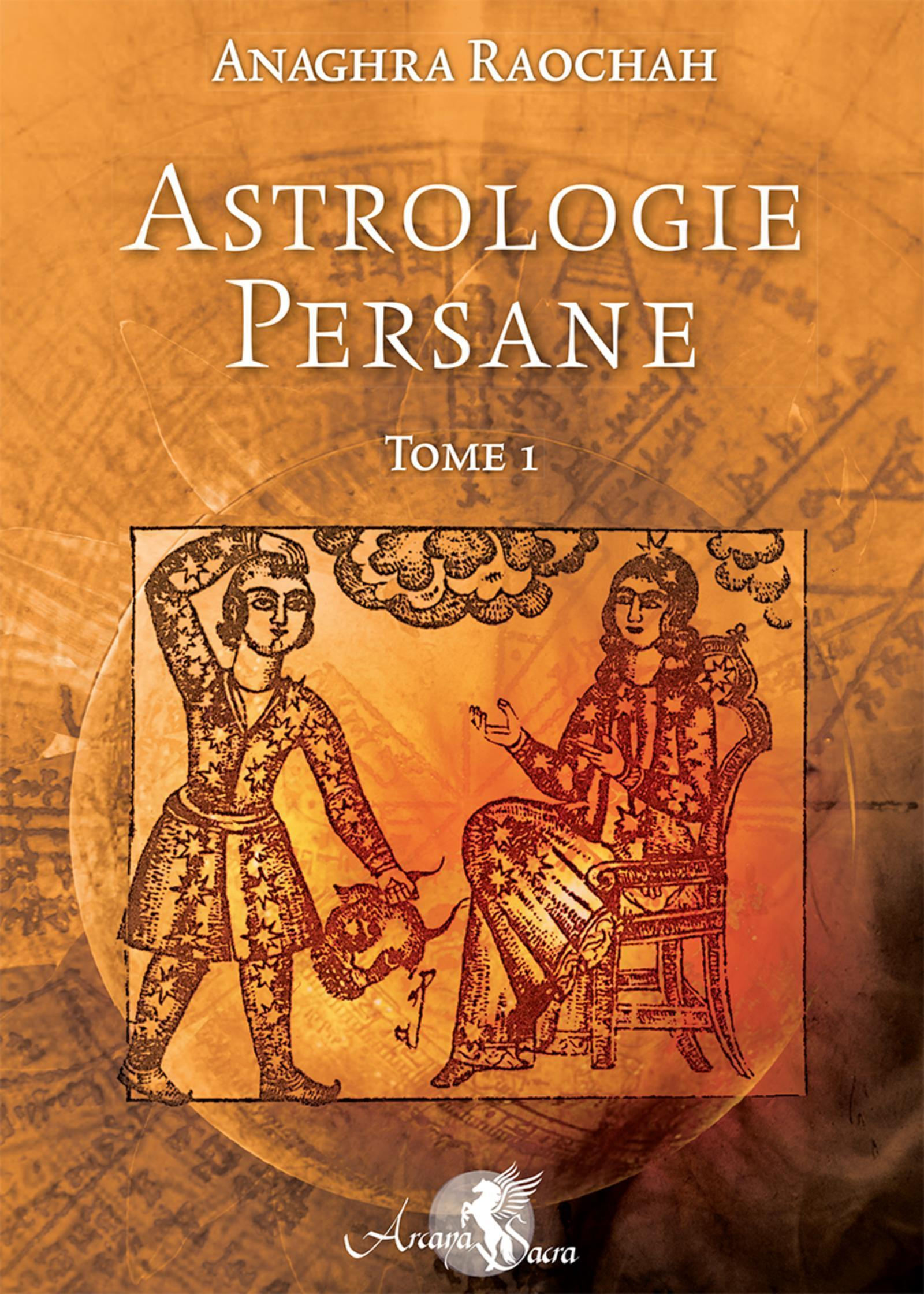 ASTROLOGIE PERSANE - TOME 1