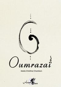 OUMRAZAI : LE LIVRE