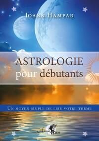 ASTROLOGIE POUR DEBUTANTS - UN MOYEN SIMPLE DE LIRE VOTRE THEME