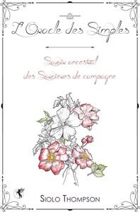 L'ORACLE DES SIMPLES (COFFRET) - SAVOIR ANCESTRAL DES SORCIERES DE CAMPAGNE