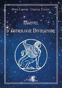 MANUEL D'ASTROLOGIE DIVINATOIRE - ASTROLOGIE VEDIQUE