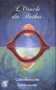 L'ORACLE DES HAIKUS - JEU DE 45 CARTES ACCOMPAGNE D'UN LIVRET EXPLICATIF
