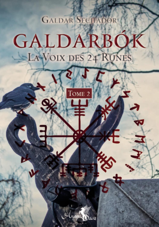 GALDARBOK. LA VOIX DES 24 RUNES TOME 2