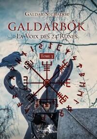 GALDARBOK - LA VOIX DES 24 RUNES - TOME 3