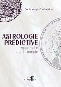 ASTROLOGIE HORAIRE - APPRENDRE PAR L'EXEMPLE - APPRENDRE PAR L EXEMPLE