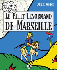 LE PETIT LENORMAND DE MARSEILLE - COFFRET DE 36 CARTES ET UN LIVRE EXPLICATIF EN COULEURS DE 190 PAG