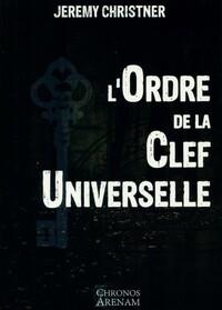 L ORDRE DE LA CLEF UNIVERSELLE