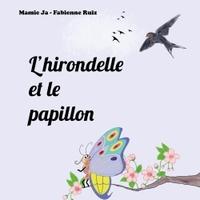 L'HIRONDELLE ET LE PAPILLON
