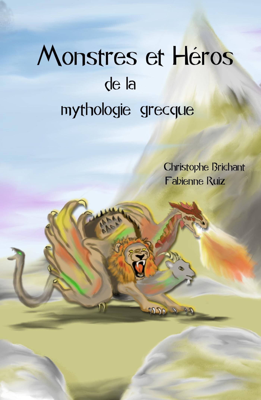 MONSTRES ET HEROS DE LA MYTHOLOGIE GRECQUE