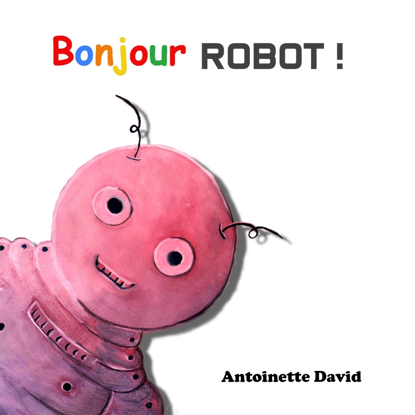 BONJOUR, ROBOT !