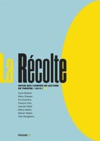 LA RECOLTE NA 1 REVUE DES COMITES DE LECTURE DE THEATRE 2019