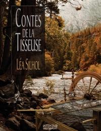 CONTES DE LA TISSEUSE - CINQ SAISONS ET UN ELEMENT