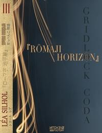SEPPENKO MONOGATARI - T03 - ROMAJI HORIZON - GRIDLOCK CODA #1