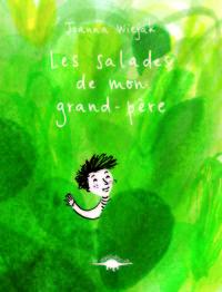 LES SALADES DE MON GRAND-PERE