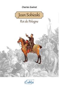JEAN SOBIESKI, ROI DE POLOGNE