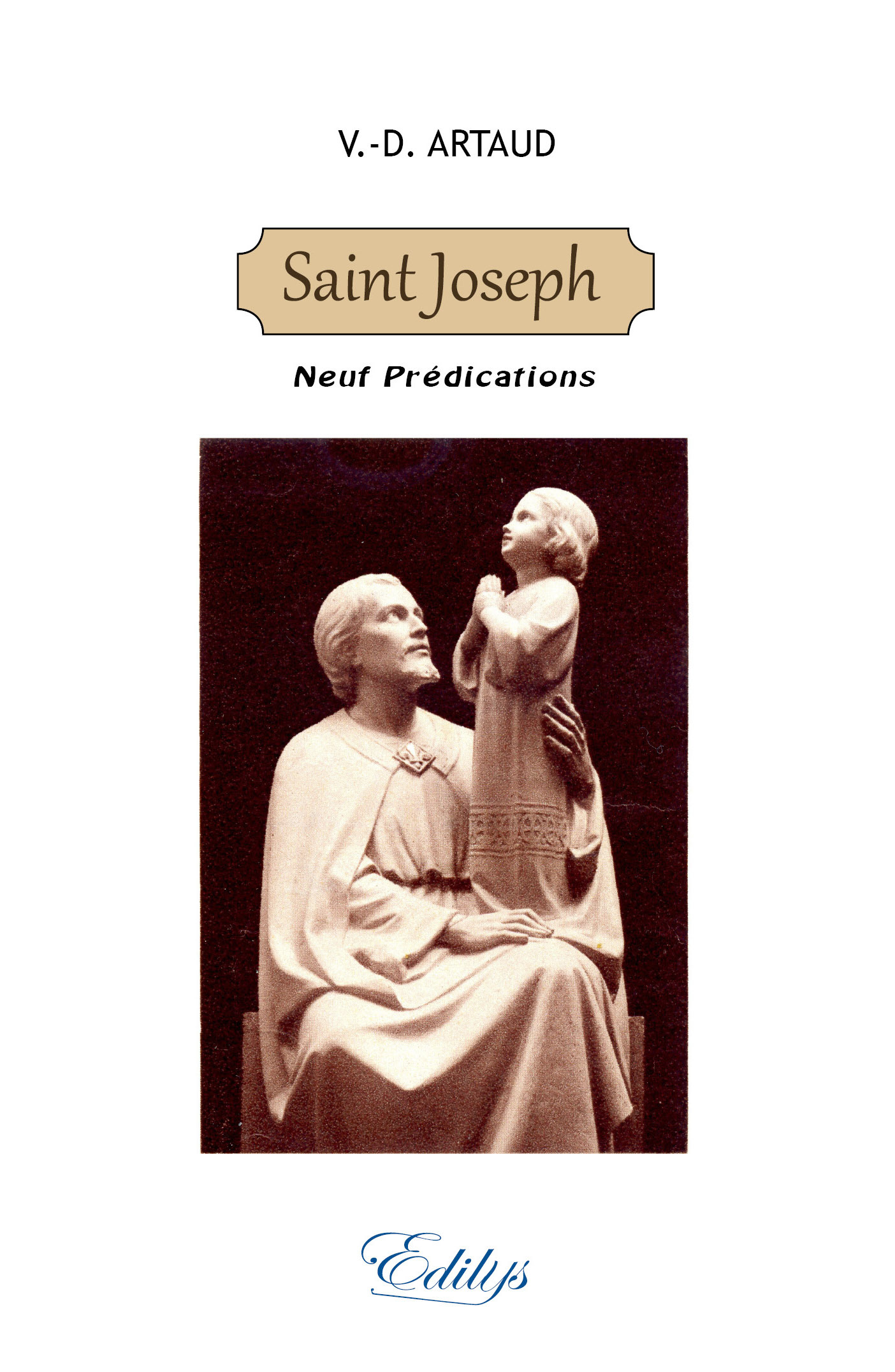 SAINT JOSEPH, NEUF PREDICATIONS