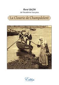 LA CLOSERIE DE CHAMPDOLENT