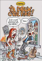 KOLOSSALE RIGOLADE T04 A DEUX C'EST PIRE !
