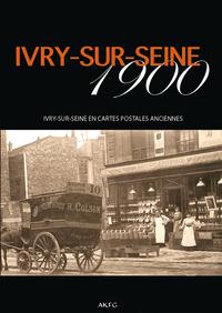 IVRY-SUR-SEINE 1900