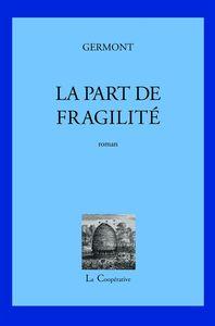 LA PART DE FRAGILITE