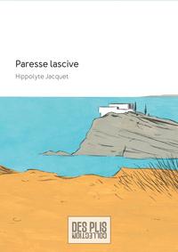 PARESSE LASCIVE