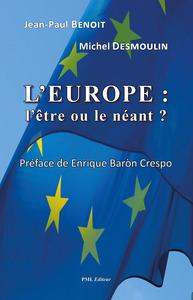 L'EUROPE : L'ETRE OU LE NEANT
