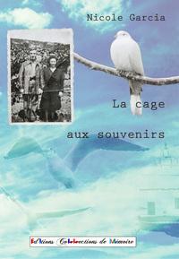 LA CAGE AUX SOUVENIRS