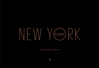 CHRISTOPHE JACROT NEW YORK IN BLACK /FRANCAIS/ANGLAIS