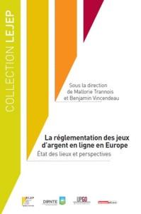 LA REGLEMENTATION DES JEUX D'ARGENT EN LIGNE EN EUROPE