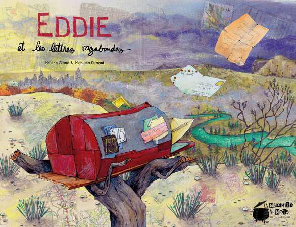 EDDIE ET LES LETTRES VAGABONDES