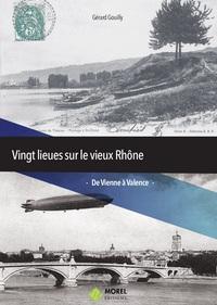 VINGT LIEUES SUR LE VIEUX RHONE