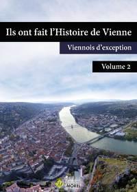 ILS ONT FAIT L'HISTOIRE DE VIENNE TOME 2