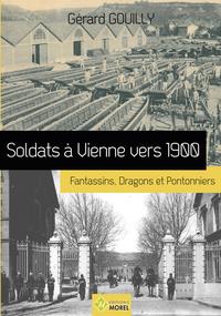SOLDAT A VIENNE VERS 1900 NOUVELLE EDITION