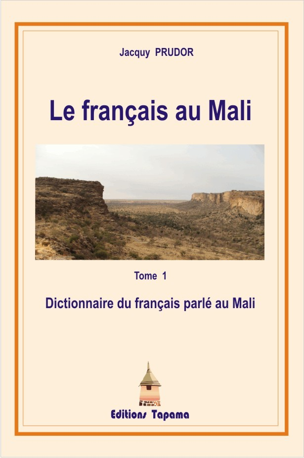 DICTIONNAIRE DU FRANCAIS PARLE AU MALI