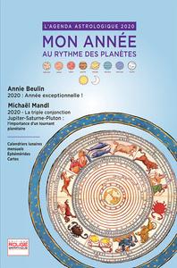 L AGENDA ASTROLOGIQUE 2020 - MON ANNEE AU RYTHME DES PLANETES