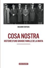 COSA NOSTRA HISTOIRE D'UNE GRANDE FAMILLE DE LA MAFIA