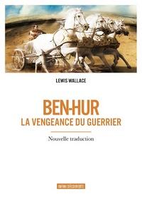 BEN HUR LA VENGEANCE DU GUERRIER