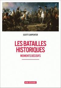 LES BATAILLES HISTORIQUES