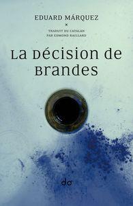 LA DECISION DE BRANDES