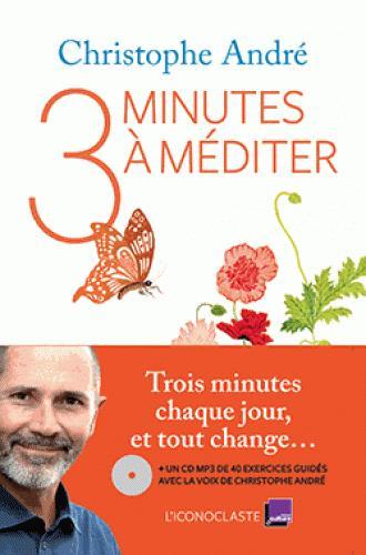 TROIS MINUTES A MEDITER +CD