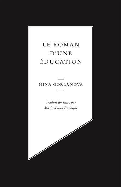 LE ROMAN D'UNE EDUCATION