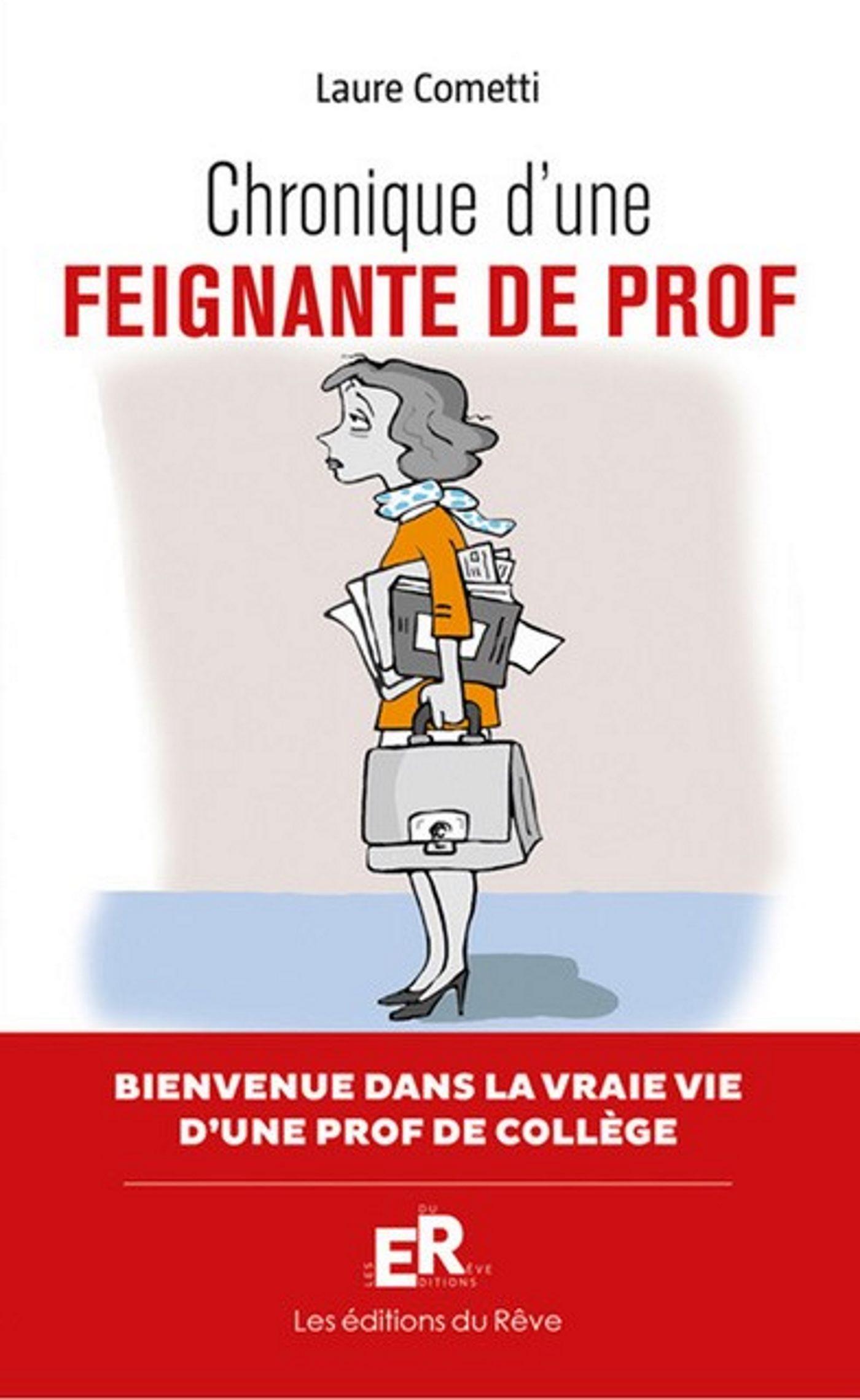 CHRONIQUE D'UNE FEIGNANTE DE PROF