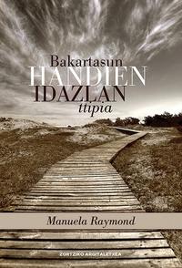 BAKARTASUN HANDIEN IDAZLAN TTIPIA